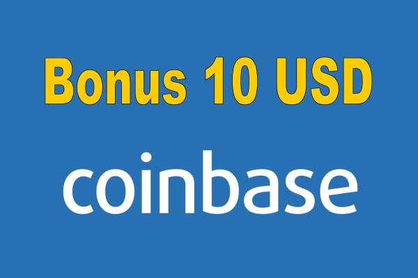 coinbase bonus 10 USD